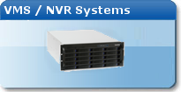 VMS and NVR Systems